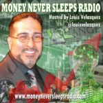 Crytpo Market, Bitcoin, Ripple, NFT's and Dogecoin on Money Never Sleeps with Louis Velazquez